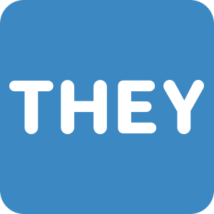 :they: